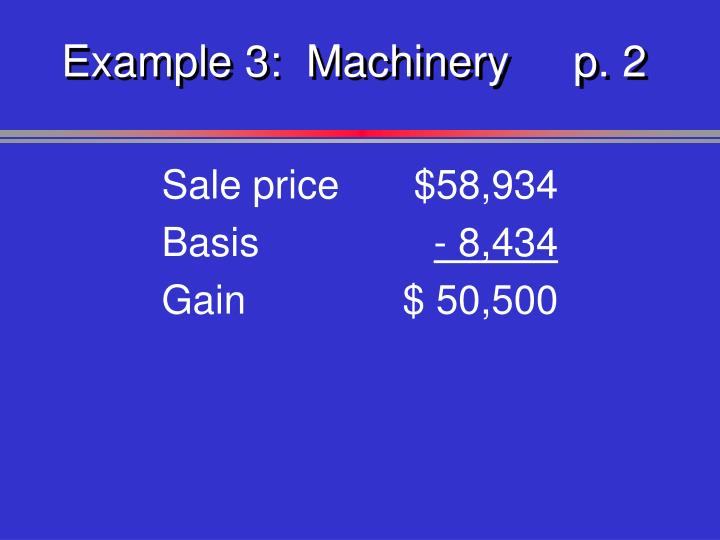 Example 3:  Machineryp. 2