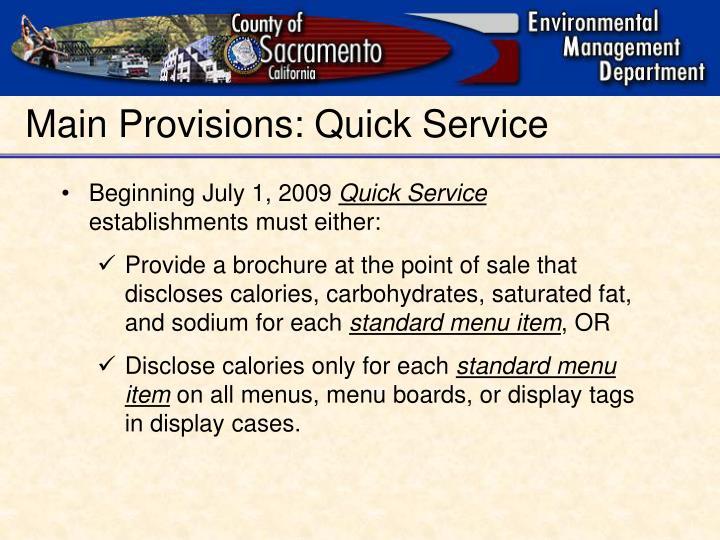 Main Provisions: Quick Service