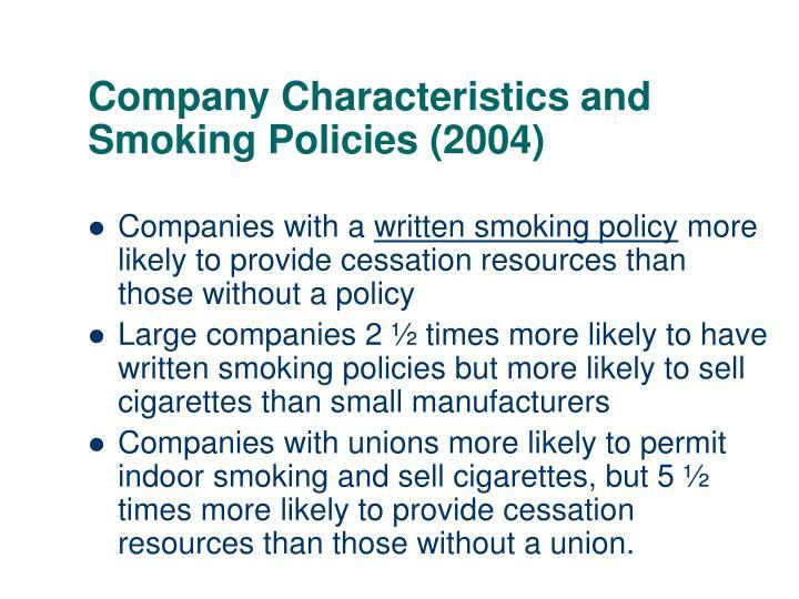 Company Characteristics and Smoking Policies (2004)