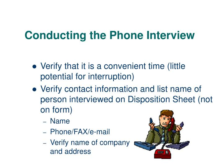 Conducting the Phone Interview