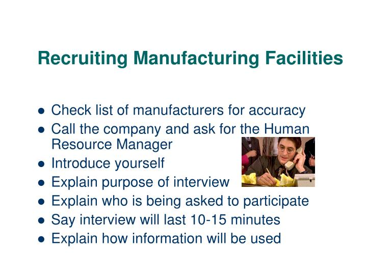 Recruiting Manufacturing Facilities