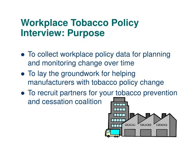 Workplace Tobacco Policy