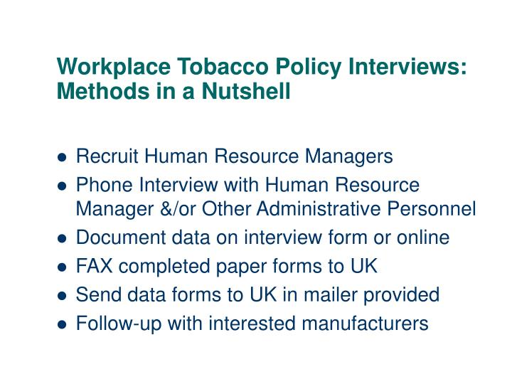 Workplace Tobacco Policy Interviews: Methods in a Nutshell