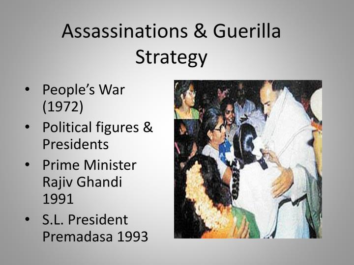 Assassinations & Guerilla Strategy