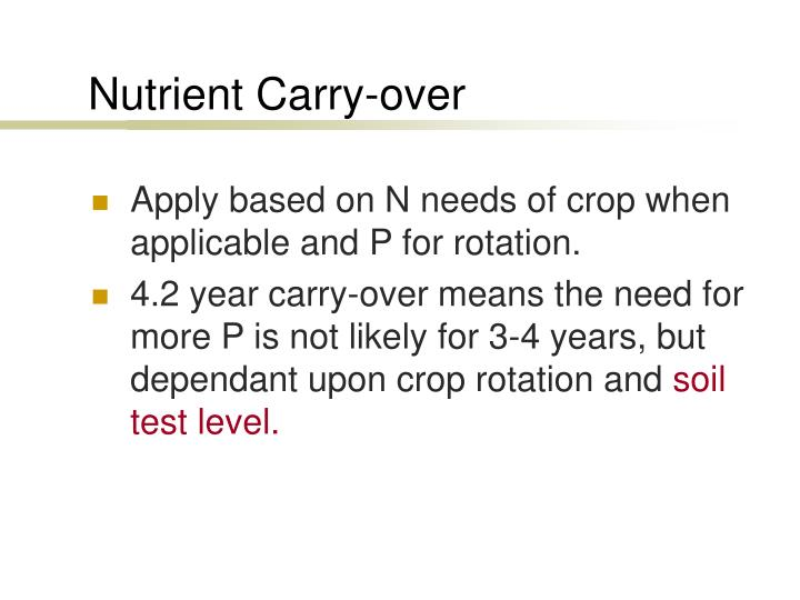 Nutrient Carry-over