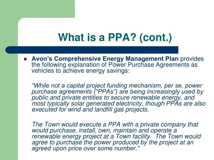 What is a PPA? (cont.)