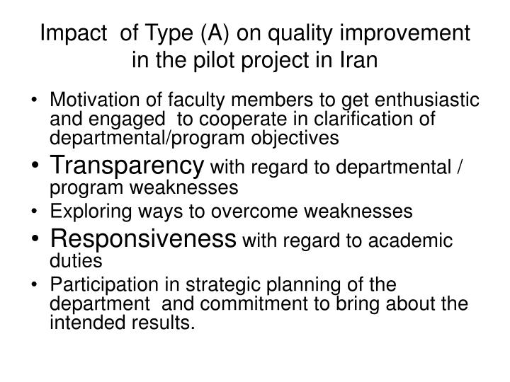 Impact  of Type (A) on quality improvement