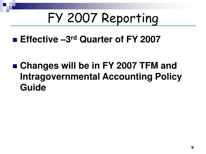 FY 2007 Reporting
