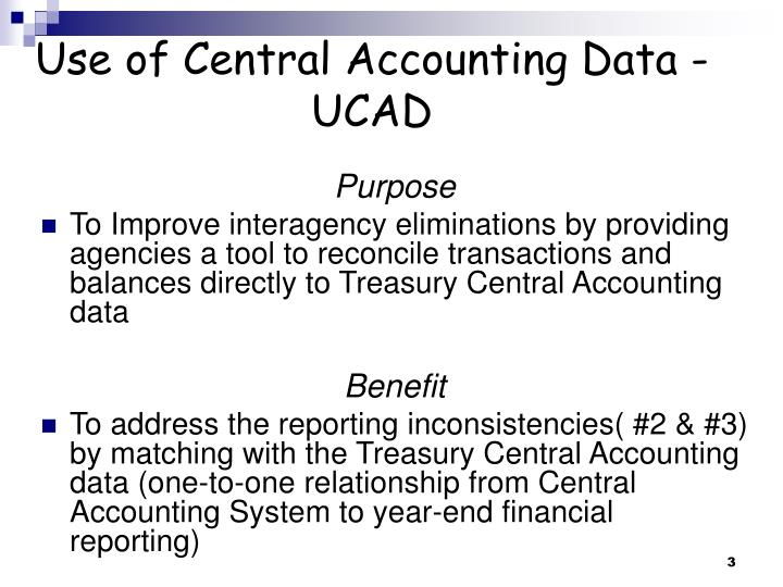 Use of central accounting data ucad