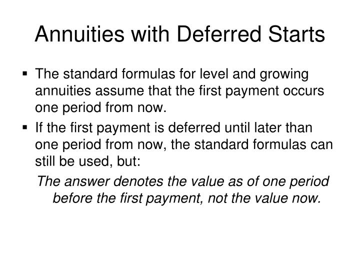 Annuities with Deferred Starts