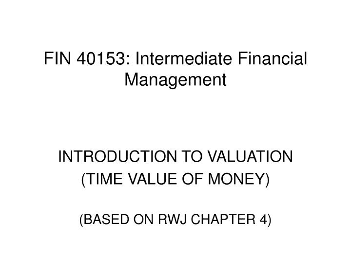 fin 40153 intermediate financial management
