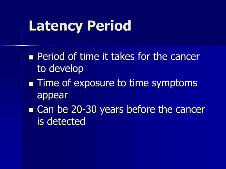 Latency Period