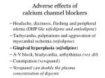 adverse effects of calcium channel blockers