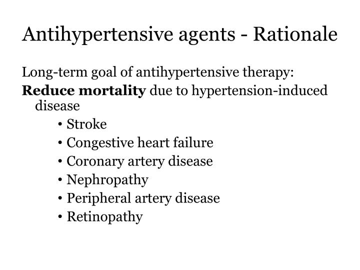Antihypertensive agents rationale