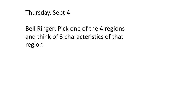 Thursday, Sept 4