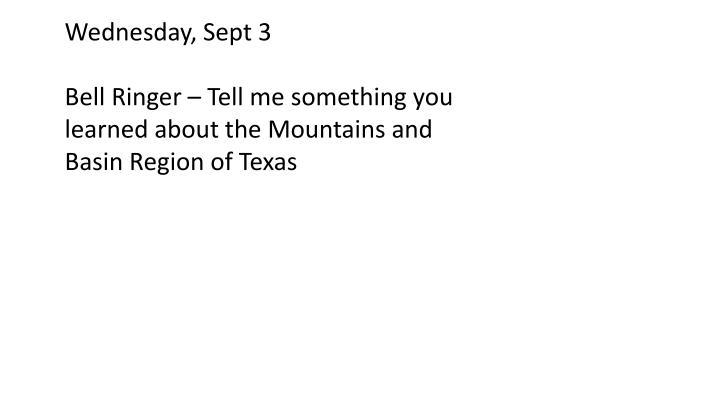 Wednesday, Sept 3
