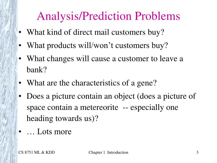 Analysis prediction problems