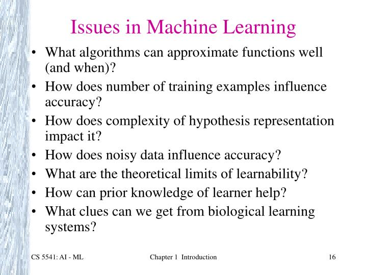 Issues in Machine Learning