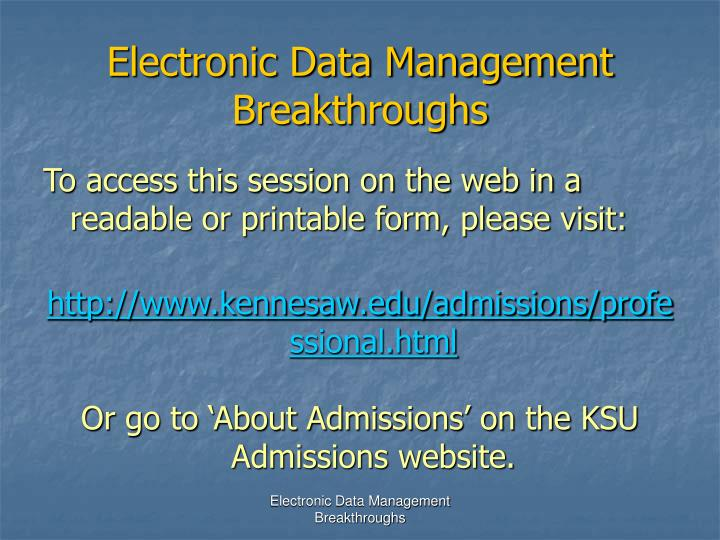 Electronic Data Management Breakthroughs