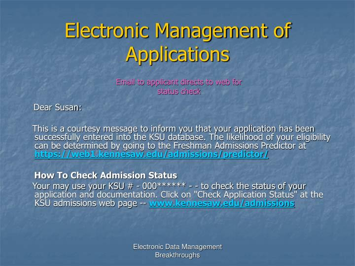 Electronic Management of Applications