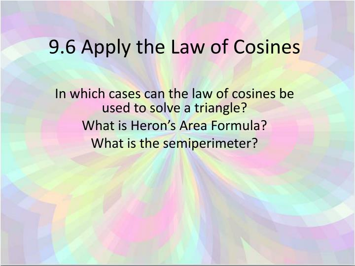 9 6 apply the law of cosines