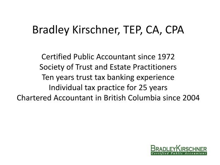 Bradley Kirschner, TEP, CA, CPA