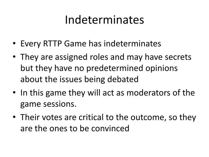 Indeterminates