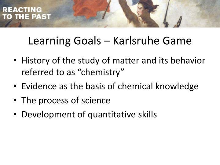 Learning Goals – Karlsruhe Game