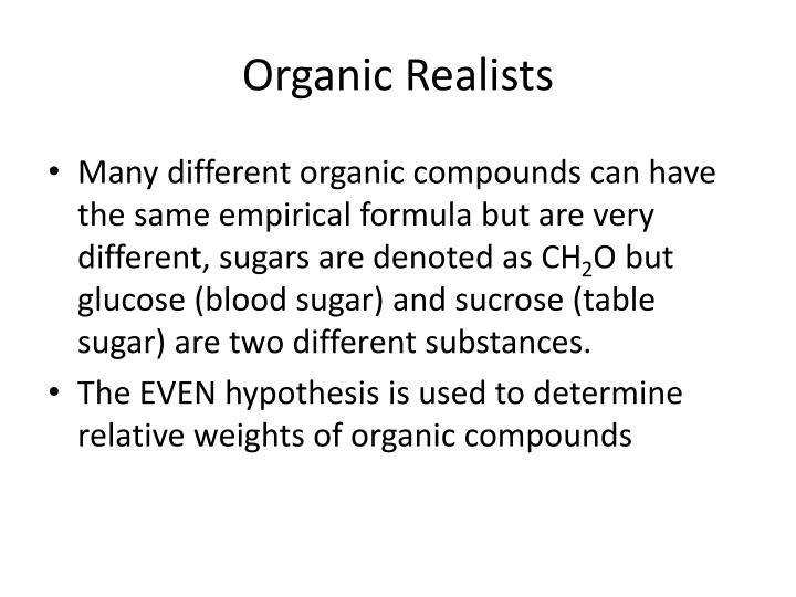 Organic Realists
