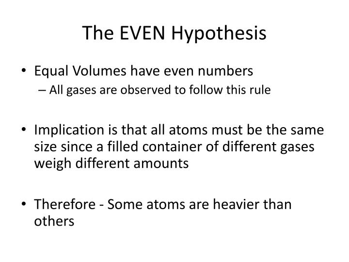 The EVEN Hypothesis