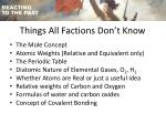 things all factions don t know