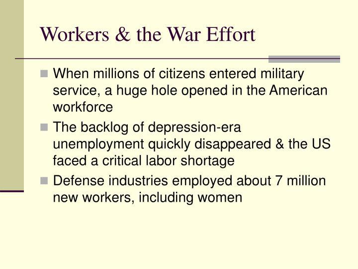 Workers & the War Effort