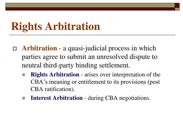 Rights Arbitration