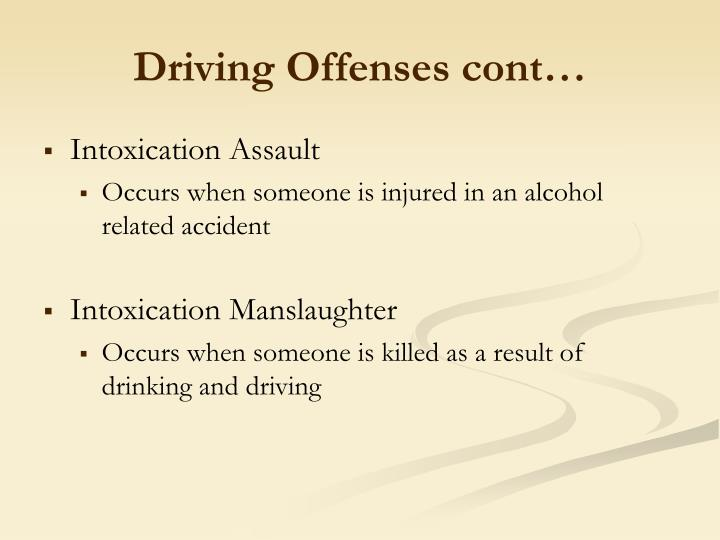 Driving Offenses cont…