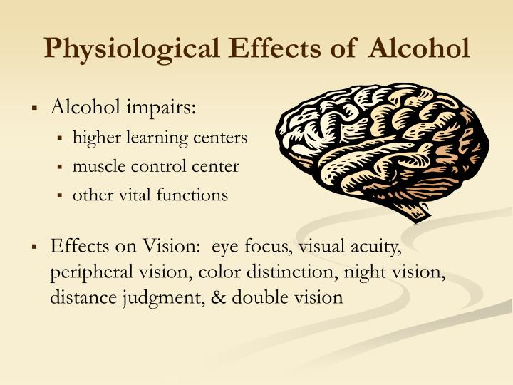 Physiological Effects of Alcohol
