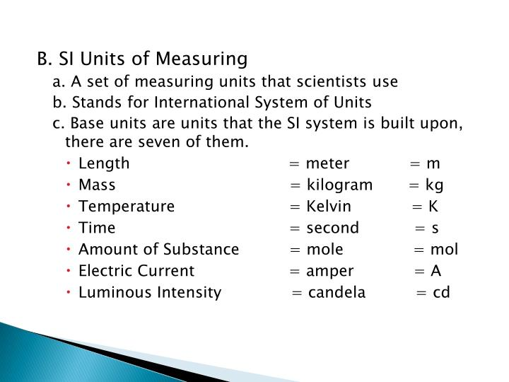 B. SI Units of Measuring