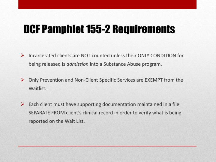 DCF Pamphlet 155-2 Requirements
