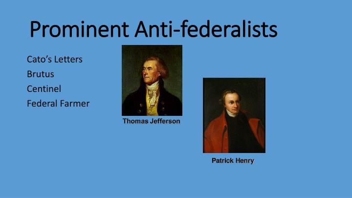 Prominent anti federalists