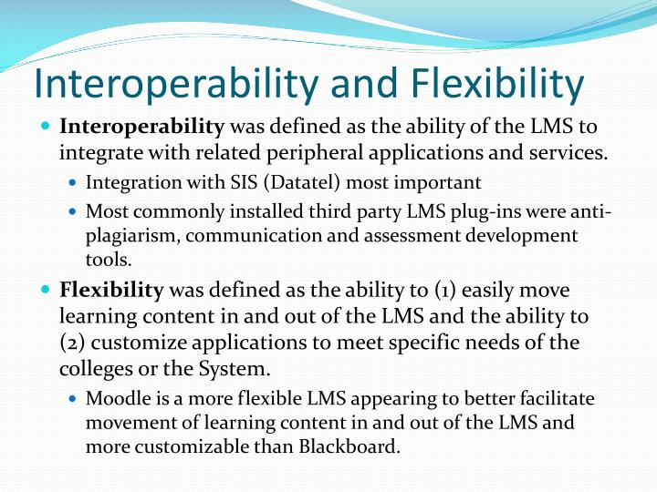 Interoperability and Flexibility