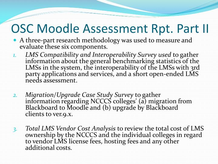 OSC Moodle Assessment Rpt. Part II