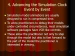 4 advancing the simulation clock event by event
