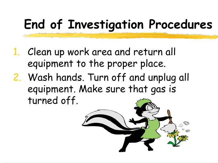 End of Investigation Procedures
