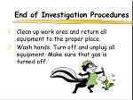 end of investigation procedures