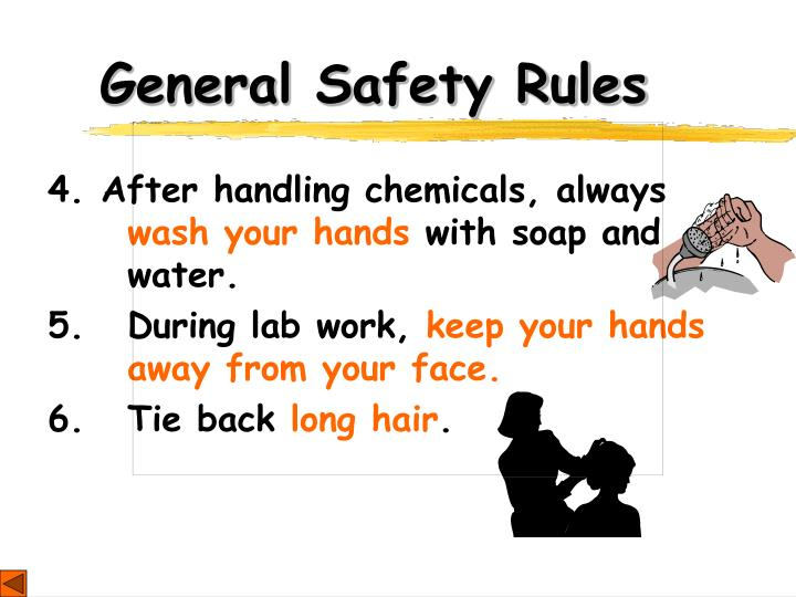 4.After handling chemicals, always