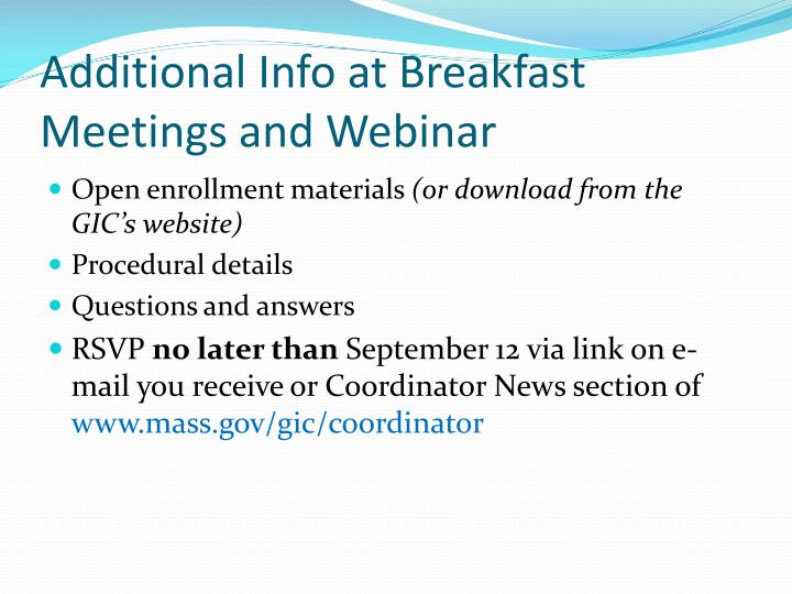 Additional Info at Breakfast Meetings and Webinar