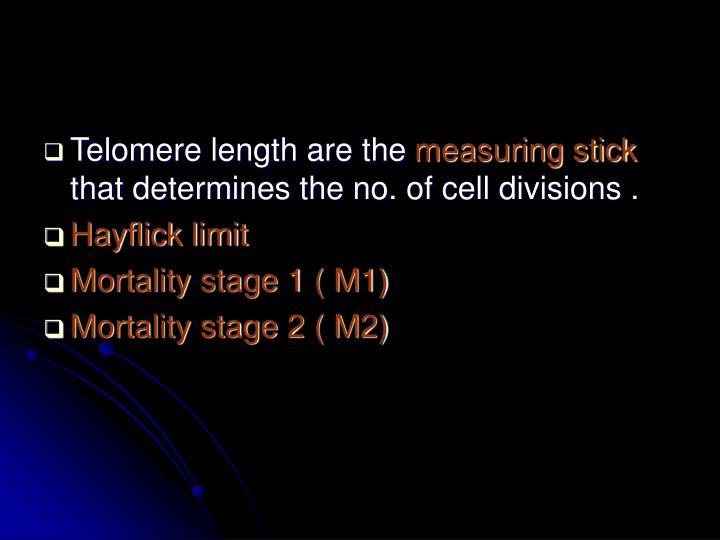 Telomere length are the