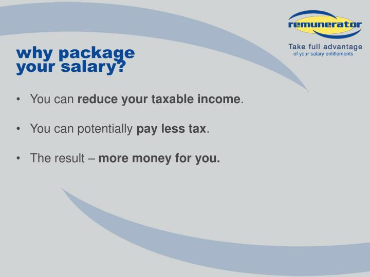 Why package your salary