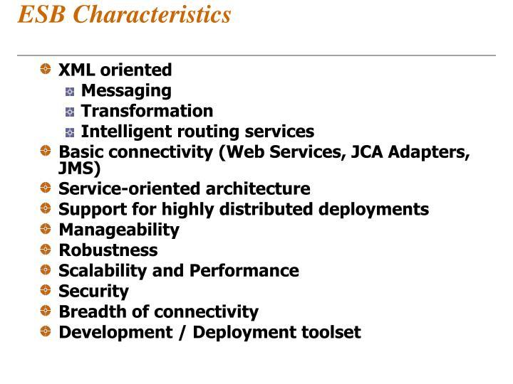 ESB Characteristics