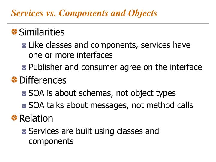 Services vs. Components and Objects