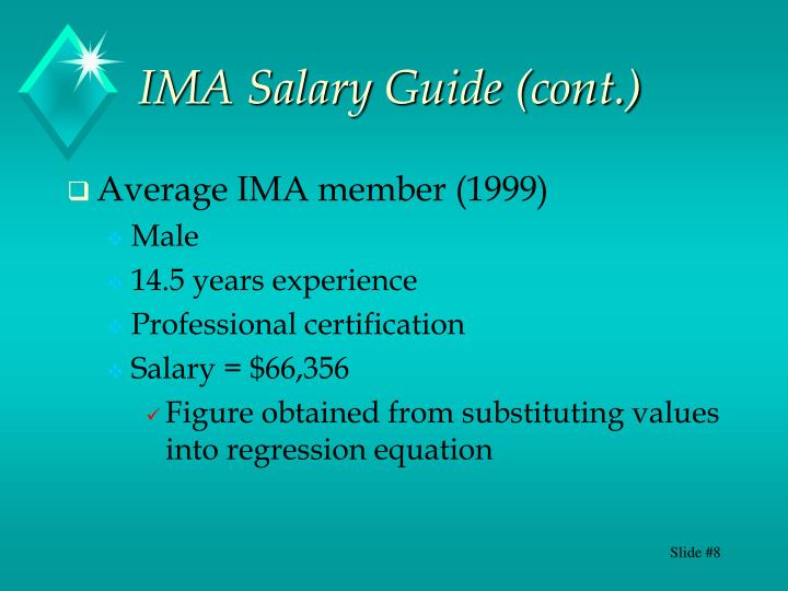 IMA Salary Guide (cont.)